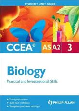 ISBN: 9781444164060 - CCEA AS/A2 Biology Unit 3: Practical and Investigational Skills Student Unit