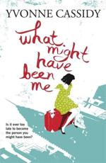ISBN: 9781444704815 - What Might Have Been Me
