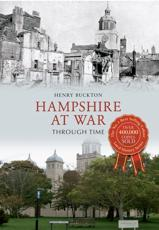 ISBN: 9781445614045 - Hampshire at War Through Time
