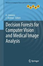 ISBN: 9781447149286 - Decision Forests for Computer Vision and Medical Image Analysis