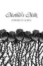 ISBN: 9781447202790 - Mother's Milk (Picador 40th Anniversary Edition)