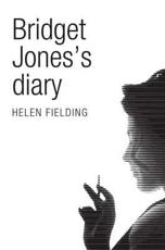 ISBN: 9781447202837 - Bridget Jones's Diary (Picador 40th Anniversary Edition)