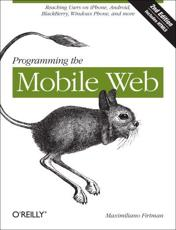 ISBN: 9781449334970 - Programming the Mobile Web