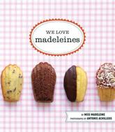 ISBN: 9781452102900 - We Love Madeleines