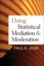 ISBN: 9781462508150 - Doing Statistical Mediation and Moderation