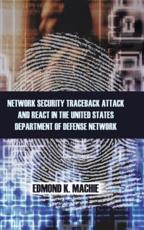 ISBN: 9781466985759 - Network Security Traceback Attack and React in the United States Department
