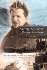 Arctic Scientist Gulag Survivor