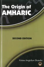 ISBN: 9781569023792 - The Origin of Amharic