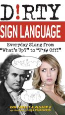 ISBN: 9781569757864 - D!rty Sign Language