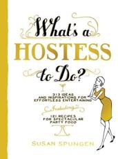 ISBN: 9781579653682 - What's a Hostess to Do?