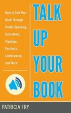 ISBN: 9781581159226 - Talk Up Your Book