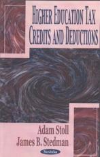 ISBN: 9781590336076 - Higher Education Tax Credits and Deductions
