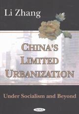 Chinas Limited Urbanization