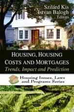 Housing Housing Costs and Mortgages
