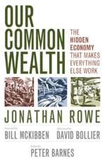 ISBN: 9781609948337 - Our Common Wealth: The Hidden Economy That Makes Everything Else Work
