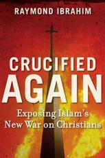 ISBN: 9781621570257 - Crucified Again