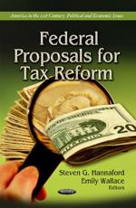 ISBN: 9781622579600 - Federal Proposals for Tax Reform