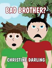 ISBN: 9781630007317 - Bad Brother?