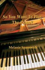 ISBN: 9781780035796 - So You Want to Play the Piano?
