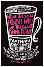 ISBN: 9781780222295 - What We Talk About When We Talk About Anne Frank