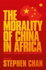 ISBN: 9781780325668 - The Morality of China in Africa