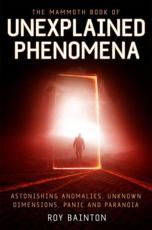 ISBN: 9781780337951 - The Mammoth Book of Unexplained Phenomena