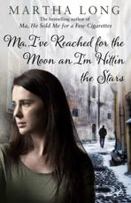 ISBN: 9781780576114 - Ma, I've Reached for the Moon an I'm Hittin the Stars