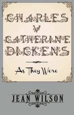ISBN: 9781780924175 - Charles v. Catherine Dickens: As They Were