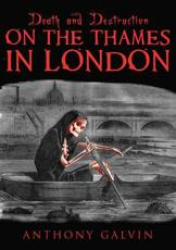 ISBN: 9781780950075 - Death and Destruction on the Thames in London