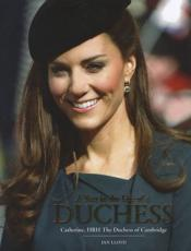 ISBN: 9781780970677 - ITV News: A Year in the Life of a Duchess