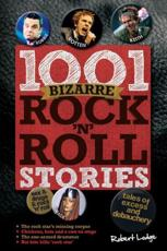 ISBN: 9781780972794 - 1001 Bizarre Rock 'n' Roll Stories