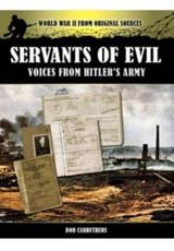 ISBN: 9781781591390 - Servants of Evil: Voices from Hitler's Army