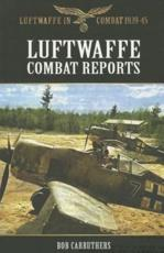 ISBN: 9781781592137 - Luftwaffe Combat Reports