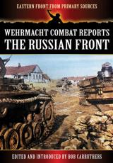 ISBN: 9781781592144 - Wehrmacht Combat Reports: The Russian Front