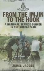 ISBN: 9781781593431 - From the Imjin to the Hook
