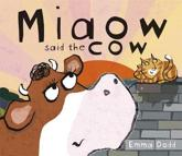 ISBN: 9781840119046 - Miaow Said the Cow