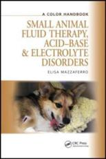 ISBN: 9781840761672 - Small Animal Fluid Therapy, Acid-base and Electrolyte Disorders