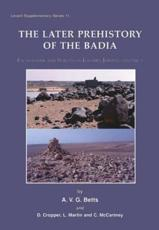 ISBN: 9781842174739 - Later Prehistory of the Badia (v. 2)