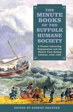 ISBN: 9781843838050 - The Minute Books of the Suffolk Humane Society