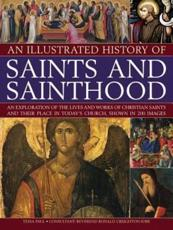 ISBN: 9781844769872 - An Illustrated History of Saints and Sainthood