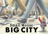 ISBN: 9781845067595 - Small Mouse Big City