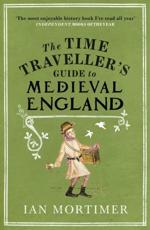 ISBN: 9781845950996 - The Time Traveller's Guide to Medieval England