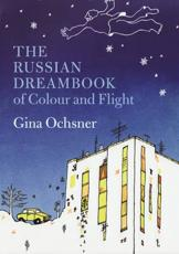 ISBN: <br />9781846270079 - The Russian Dreambook of Colour and Flight
