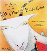ISBN: 9781846430794 - The Ant and the Big Bad Bully Goat