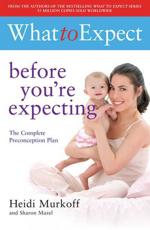 ISBN: 9781847377050 - What to Expect: Before You're Expecting
