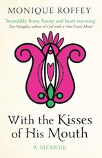 ISBN: 9781847398727 - With the Kisses of His Mouth