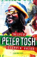 ISBN: 9781847728364 - Steppin' Razor the Life of Peter Tosh