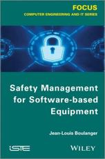 ISBN: 9781848214521 - Safety Management of Software-Based Equipment
