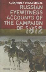 ISBN: 9781848326354 - Russian Eyewitness Accounts of the Campaign of 1812