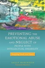 ISBN: 9781849052306 - Preventing the Emotional Abuse and Neglect of People with Intellectual